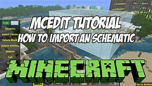 Mcedit Tutorial Hd - How To Import Schematics