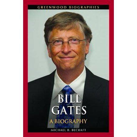 Greenwood Biographies: Bill Gates: A Biography (Hardcover ...