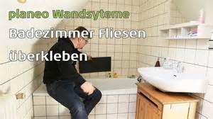 Bad Renovieren Fliesen überkleben : badezimmer w nde renovieren mit planeo wandsysteme youtube ~ Frokenaadalensverden.com Haus und Dekorationen