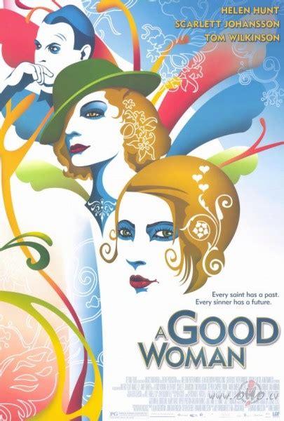 Labā sieviete (A Good Woman) | Filmas oHo.lv