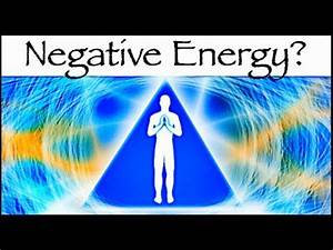 Negative Energie Im Haus : clearing negative energy and how negativity affects your life truth inside of youtruth inside ~ Frokenaadalensverden.com Haus und Dekorationen