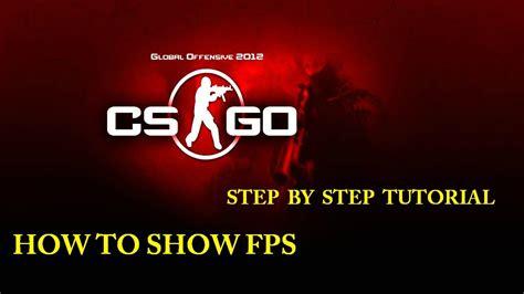 show fps  cs  tutorial p youtube