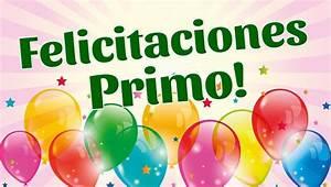 Felicitaciones en tu Cumpleaños Primo YouTube
