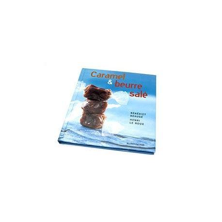 miroir caramel beurre sale book caramel et beurre sal 233 fr only henri le roux chocolatier et caram 233 lier 174