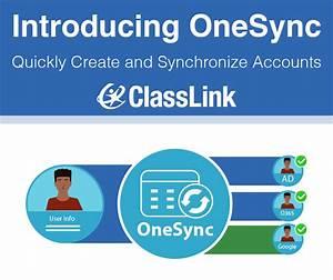 Classlink Announces Onesync  Next Generation Account