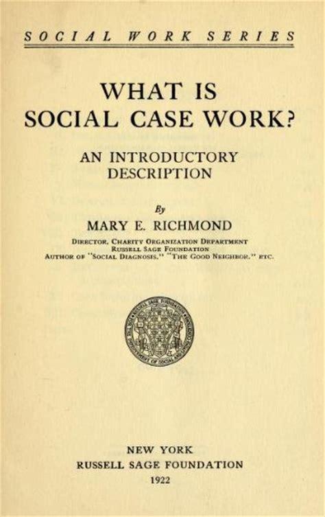 Richmond, Mary  Social Welfare History Project