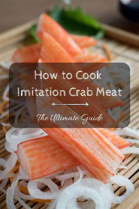 cook imitation crab meat  ultimate guide