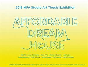 Affordable Dream House: 2018 Studio Art MFA thesis ...
