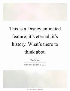 This is a Disne... Animated Disney Quotes