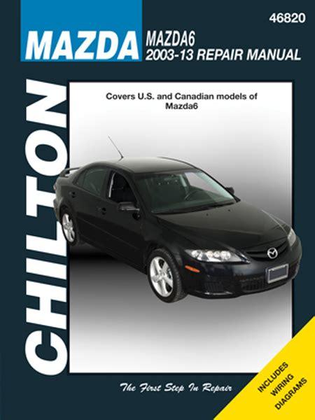 chilton car manuals free download 2013 ford edge navigation system mazda 6 chilton repair manual 2003 2013 hay46820