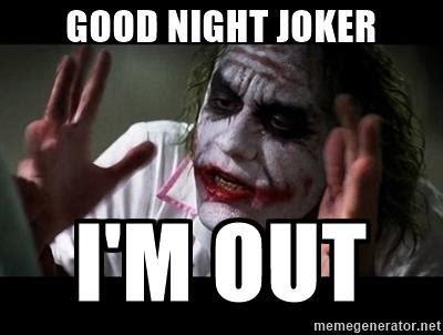 Scary Goodnight Meme - creepy goodnight meme joker the random vibez