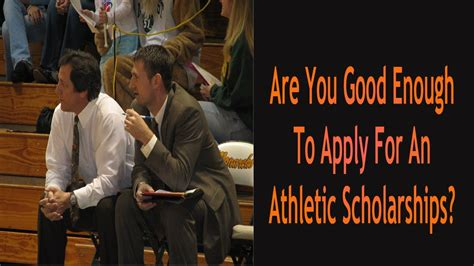 are you enough to apply for an athletic scholarship