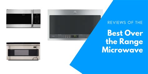 range microwaves  guide cookwared reviews
