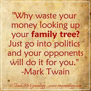 Mark Twain Quot... Family Genealogy Quotes