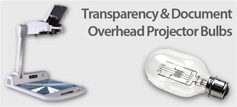 transparency and document overhead projector bulbs