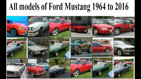 All Models Of by All Models Of Ford Mustang Since 1964 To 2016