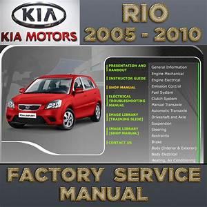 Kia Rio 2005 2006 2007 2008 2009 2010 2011 Service Repair