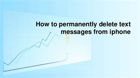 how to delete messages on iphone how to permanently delete text messages from iphone