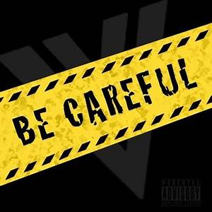 Be Careful | wwgimd