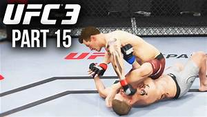 FIRST SUBMISSION WIN ??? - EA Sports UFC 3 Career Mode ...