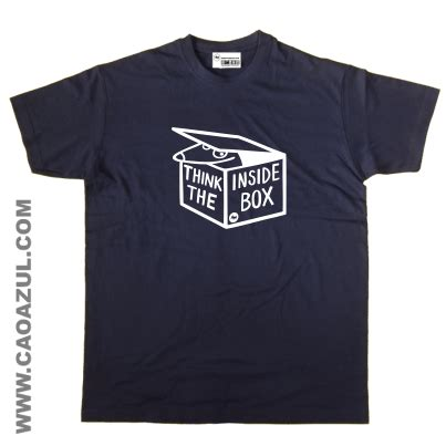 Think Inside The Box by Loja C 227 O Azul T Shirts C 227 O Azul T Shirt Store