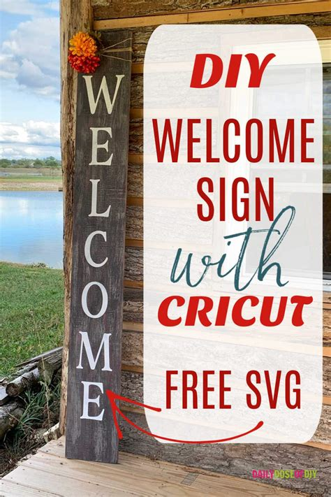 Welcome sign with cricut pin - Daily Dose of DIY