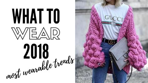 Top Wearable Fashion Trends For 2018 | How to style - YouTube