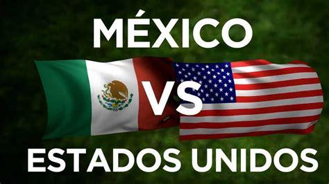 mexico  estados unidos velo  nosotros youtube