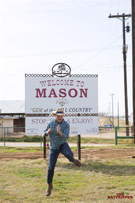 mason tx  daytripper