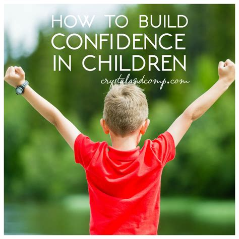 5 ways to build confidence in your child crystalandcomp 325 | how to build confidence in children
