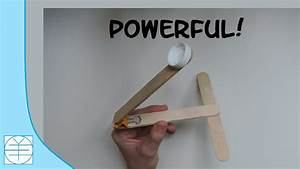 Popsicle Stick Catapult. (Instructions) (Full HD) - YouTube