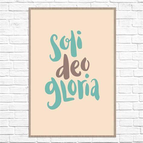 Soli Deo Gloria- Poster Print   Missional Wear