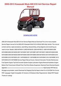 2005 2013 Kawasaki Mule 600 610 4x4 Service R By