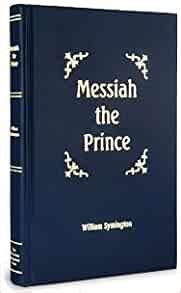 messiah  prince   mediatorial dominion  jesus