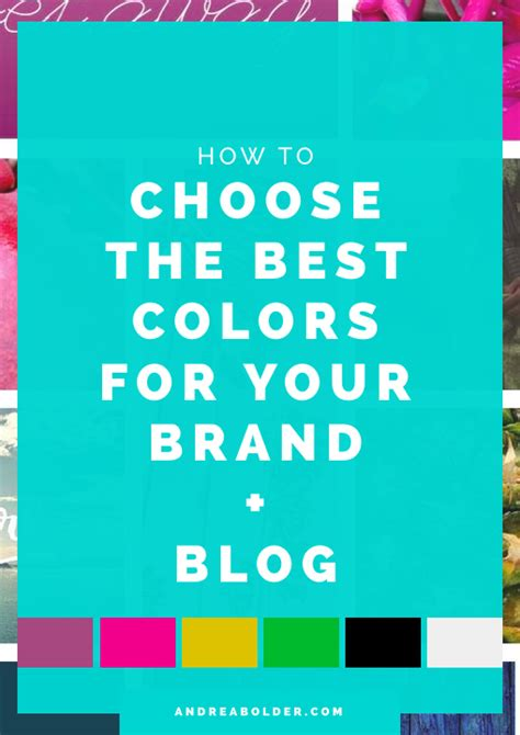 How To Choose The Best Colors For Your Brand + Blog (free