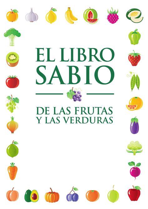 libro sabio de las frutas  las verduras tcm