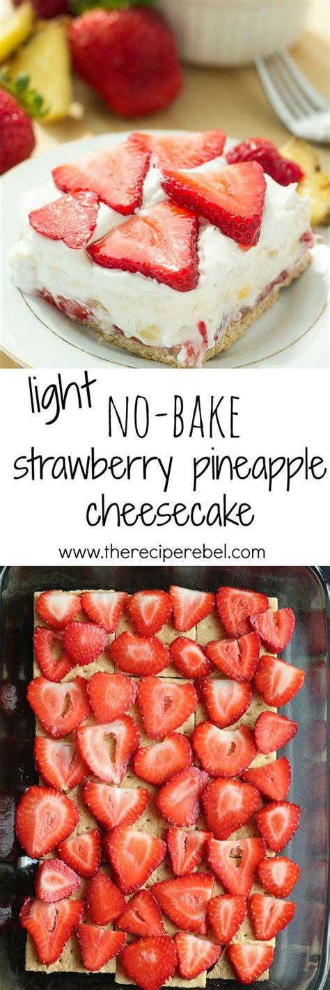 Light Strawberry by Light Strawberry Pineapple No Bake Cheesecake Recipe