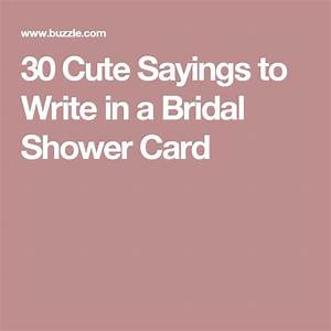 25 best ideas about bridal shower cards on pinterest for Wedding shower sayings