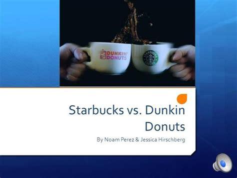starbucks  dunkin donuts authorstream