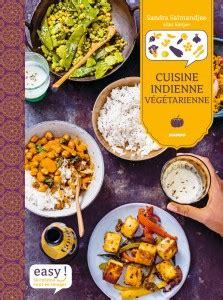 livre de cuisine indienne cuisine indienne végétarienne mon nouveau livre 16