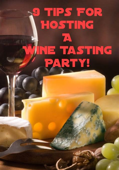 9 Tips For Hosting A Wine Tasting Party!  To Be, Wine Tasting And Wine Parties