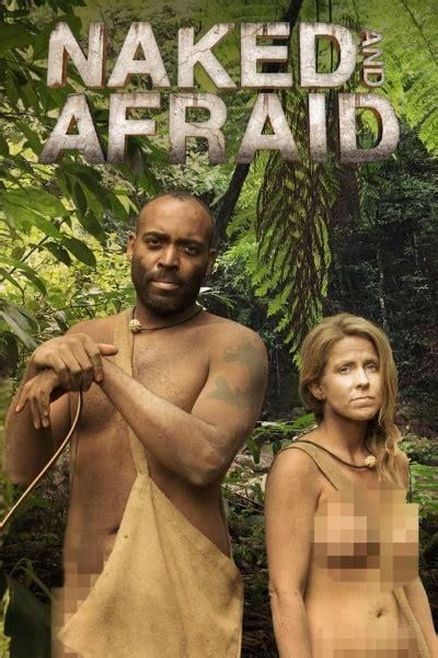 Naked And Afraid Season Watch Free On Movies