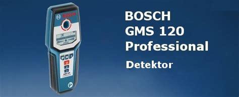 gms 120 professional bosch gsm professional detektor za ugotavljanje elektrike in kovine pod ometom