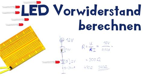 led vorwiderstand berechnen lets play electronic