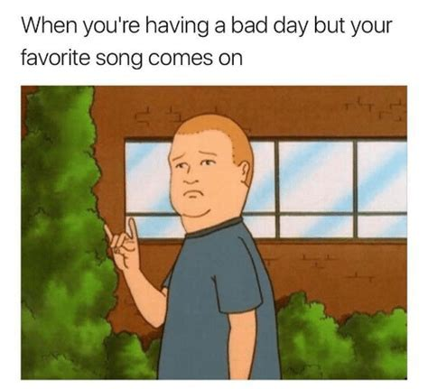 When You're Having a Bad Day but Your Favorite Song Comes