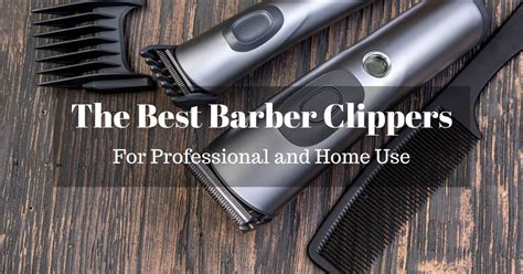 barber clippers reviews top picks