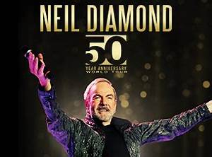 Neil Diamond 50th Anniversary Tour Upcoming Shows — Live ...