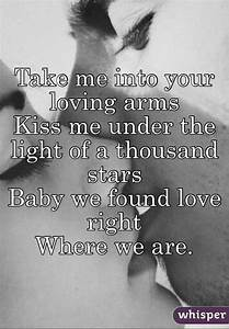 Take me into your loving arms Kiss me under the light of a ...