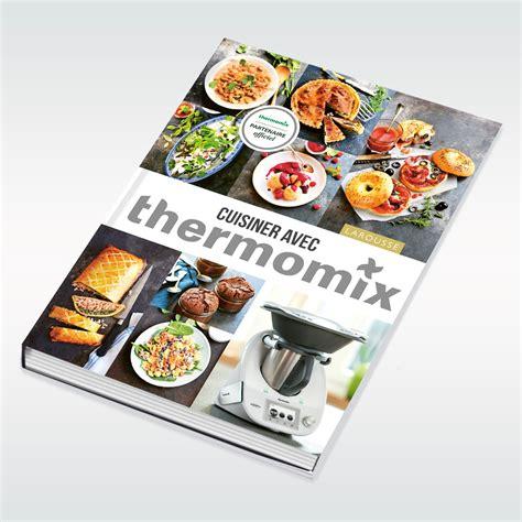 recette de cuisine thermomix livre cuisiner avec thermomix