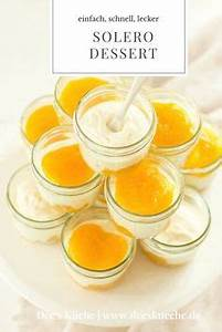 Dessert Für Viele Gäste : solero dessert rezept dessert ~ Orissabook.com Haus und Dekorationen
